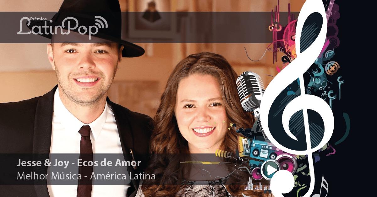 Música do Ano 2015 América Latina - Jesse & Joy Ecos de Amor