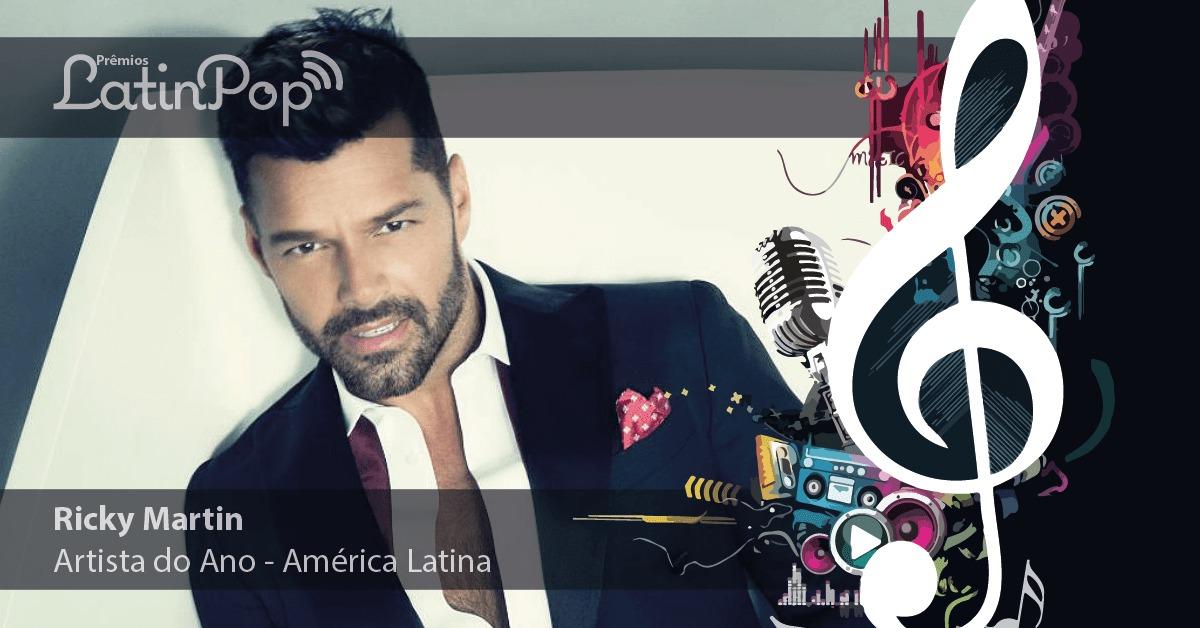 O Artista do Ano na América Latina em 2015 é Ricky Martin