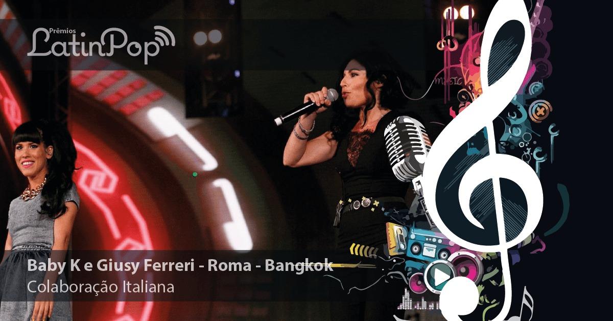 Melhor Parceria 2015 Itália: Baby K feat. Giusy Ferreri - Roma-Bangkok