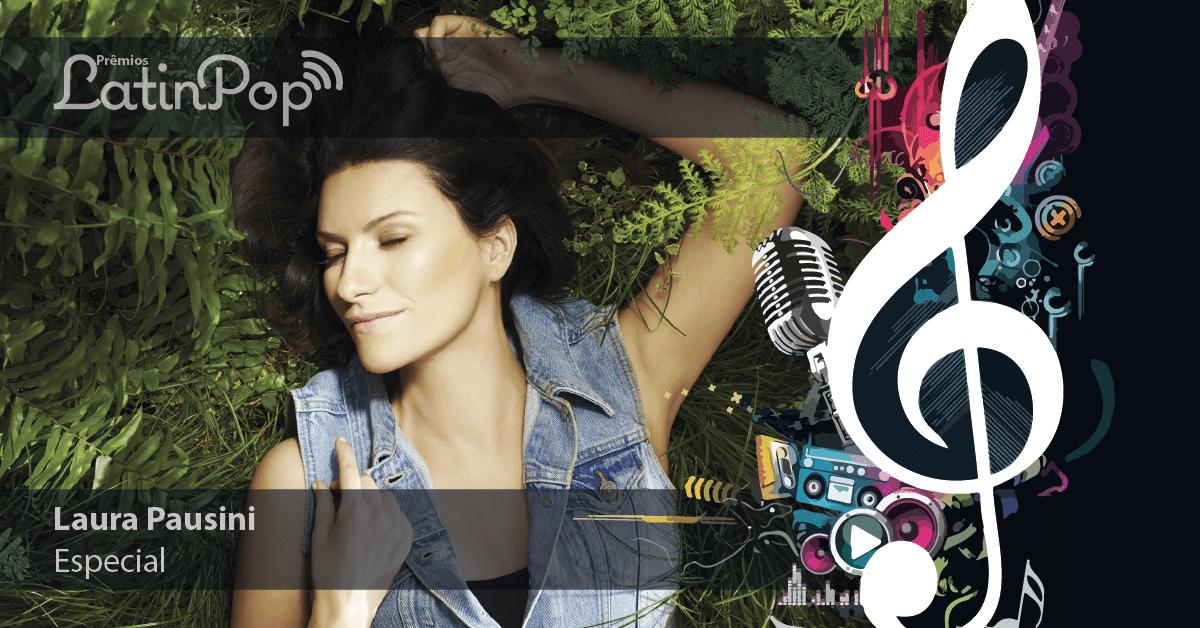 Prêmio Especial LatinPop Brasil: Laura Pausini