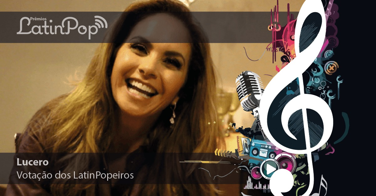 A votação dos LatinPopeiros premia Lucero