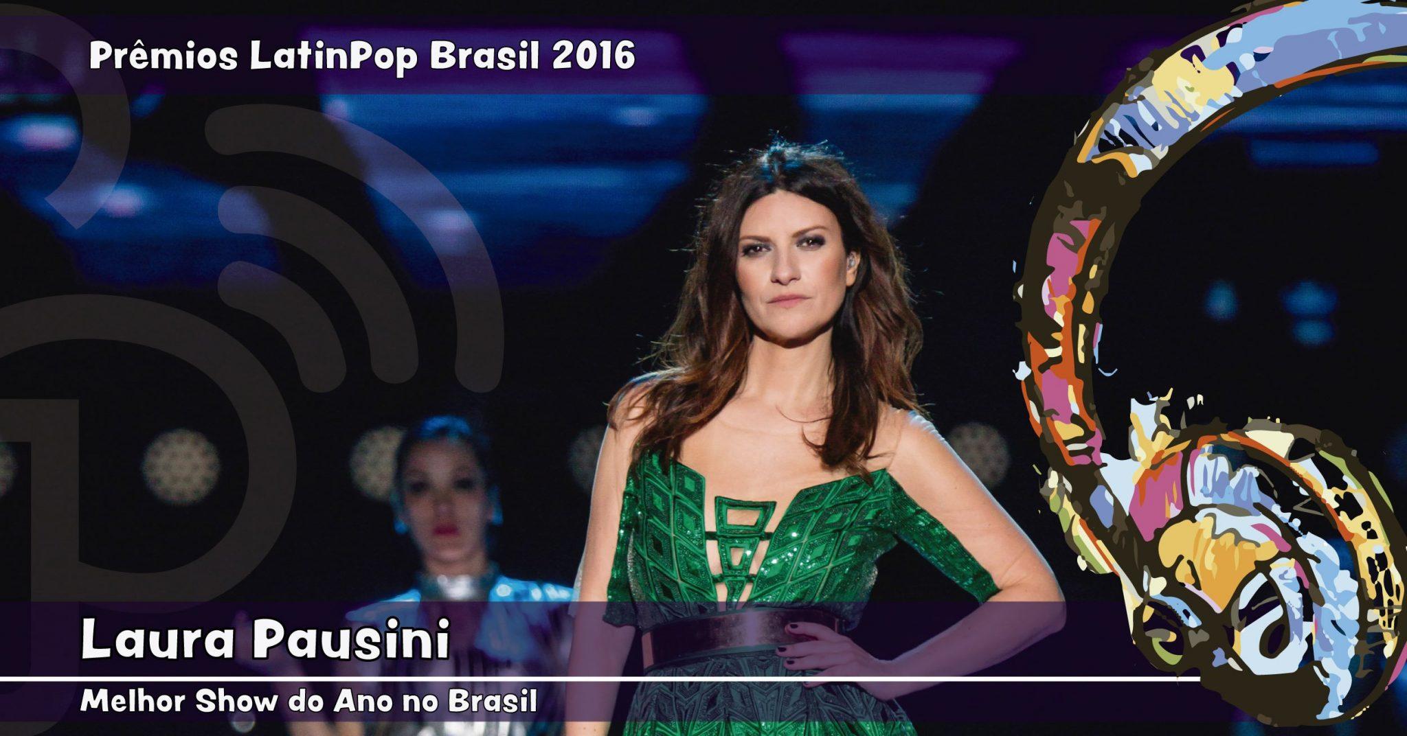 A Simili Tour, de Laura Pausini, leva o prêmio de Melhor Show no Brasil em 2016