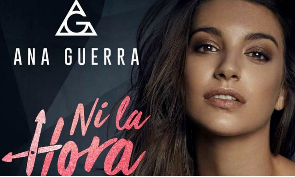 Ni La Hora é o primeiro single inédito de Ana Guerra (OT 2017)