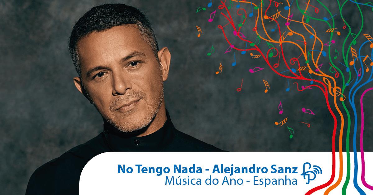 No Tengo Nada, do Alejandro Sanz, é a música do ano na Espanha