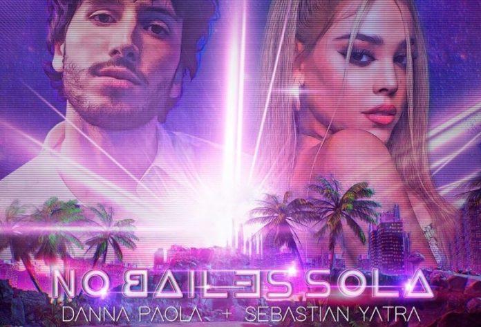 No Bailes Sola é a parceria de Sebastián Yatra e Danna Paola