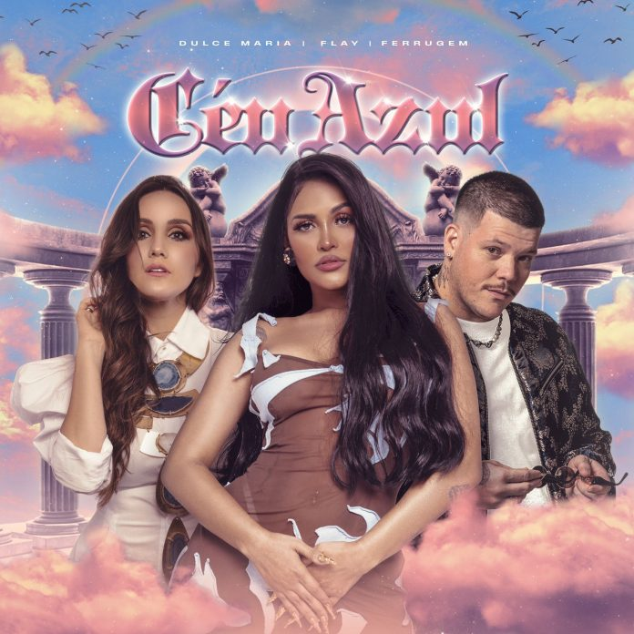 Céu Azul é mais uma música brasileira com Dulce María